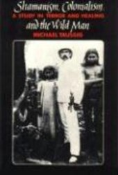 Shamanism, Colonialism, & the Wild Man (Paper)