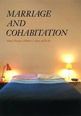 Marriage and Cohabitation | Arland Thornton |