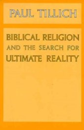 Biblical Religion & the Search for Ultimate Reality | Tillich |