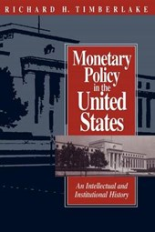 Monetary Policy in the United States (Paper) | Timberlake |