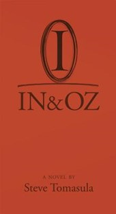 IN and OZ - A Novel