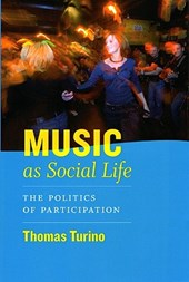 Music as Social Life - The Politics of Participation