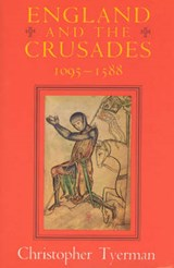 England & the Crusades 1095-1588 (Paper) | Christopher Tyerman |