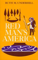 Red Man's America | Ruth Murray Underhill |