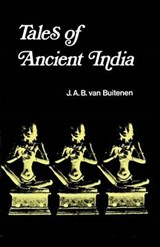 Tales of Ancient India | Van Buitenen |