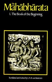 The Mahabharata V 1 - The Book of the begining Bk1  (Paper) | J A B Van Buitenen |