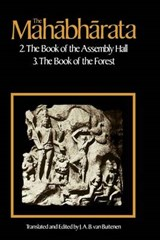 The Mahabharata V 2 - The Book of Assembly Bk2 & The Book of the Forest Bk3 | Van Buitenen |
