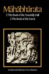 The Mahabharata V 2 - The Book of Assembly Bk2 & The Book of the Forest Bk3