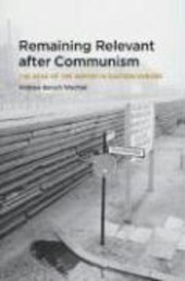 Remaining Relevant After Communism - The Role of Writer in Eastern Europe