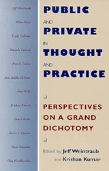 Public & Private in Thought & Practice - Perspectives on a Grand Dichotomy (Paper) | Jeff Weintraub |