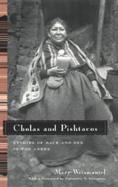 Cholas and Pishtacos