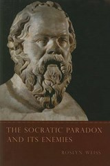 The Socratic Paradox and Its Enemies | R Weiss |
