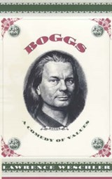 Boggs - A Comedy of Values | L Weschler |