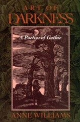 Art of Darkness - A Poetics of Gothic (Paper) | A Williams |