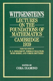 Wittgenstein's Lectures on the Foundations of Mathematics, Cambridge,