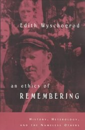 An Ethics of Remembering - History, Heterology & the Nameless Others (Paper)