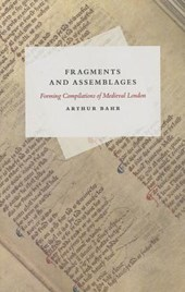 Fragments and Assemblages - Forming Compilations of Medieval London
