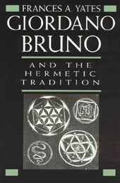 Giordano Bruno & the Hermetic Tradition