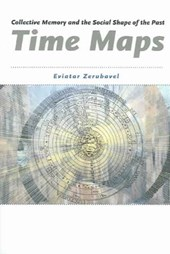 Time Maps - Collective Memory and the Social Shape  of the Past