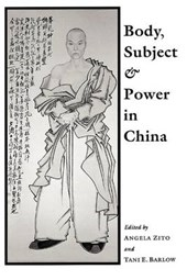 Body, Subject & Power in China (Paper)