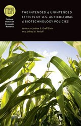 The Intended and Unintended Effects of US Agricultural and Biotechnology Policies | Joshua Zivin |