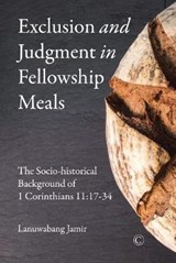 Exclusion and Judgment in Fellowship Meals | Jamir Lanuwabang |