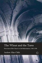 The Wheat and the Tares | Andrew Allan Chibi |