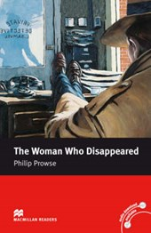 Macmillan Reader Level 5 The Woman Who Disappeared Intermedi