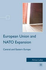 European Union and NATO Expansion | Ainius Lasas |