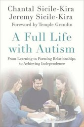 A Full Life with Autism | Chantal Sicile-Kira |