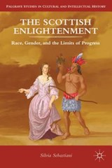 The Scottish Enlightenment | Silvia Sebastiani |