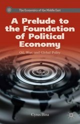 A Prelude to the Foundation of Political Economy | Cyrus Bina |