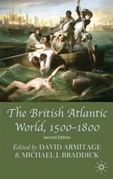 The British Atlantic World, 1500-1800 | David Armitage |