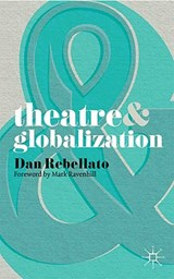 Theatre and Globalization | Dan Dan |