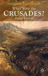 What Were the Crusades? | J Riley-Smith |