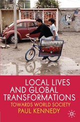 Local Lives and Global Transformations | P. Kennedy |