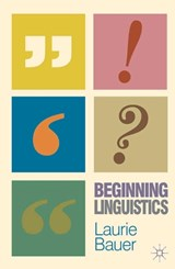 Beginning Linguistics | Laurie Bauer |