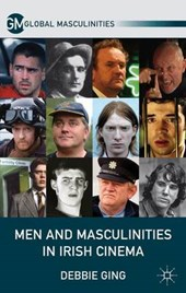 Men and Masculinities in Irish Cinema