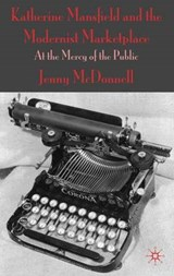 Katherine Mansfield and the Modernist Marketplace | Jenny Mcdonnell |