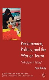 Performance, Politics, and the War on Terror