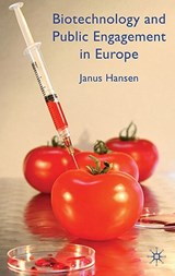 Biotechnology and Public Engagement in Europe | J. Hansen |