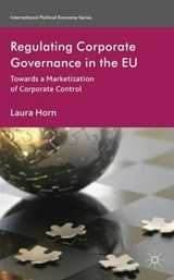Regulating Corporate Governance in the EU | Laura Horn |