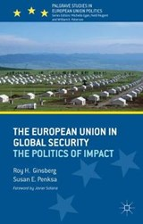The European Union in Global Security | Ginsberg, Roy H. ; Penska, Susan E. |