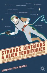 Strange Divisions and Alien Territories | Keith Brooke |