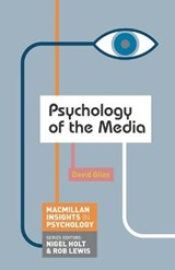 Psychology of the Media | David Giles |