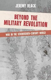 Beyond the Military Revolution