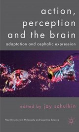 Action, Perception and the Brain |  |