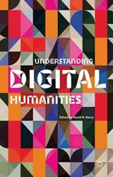 Understanding Digital Humanities | David M. Berry |