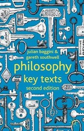 Philosophy: Key Texts | Julian Baggini |