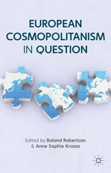 European Cosmopolitanism in Question | Roland Robertson |